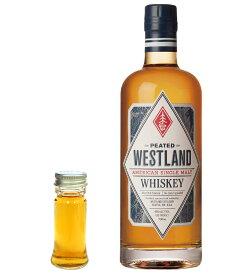 【量り売り】ウエストランド ピーテッド 46度 30ml ウイスキー お試し