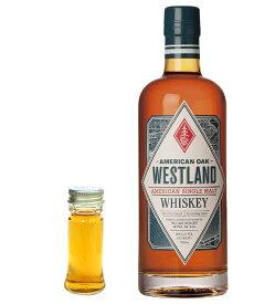 【量り売り】ウエストランド アメリカン・オーク 46度 30ml ウイスキー お試し
