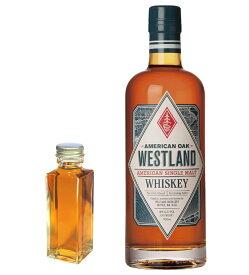【量り売り】ウエストランド アメリカン・オーク 46度 100ml ウイスキー お試し