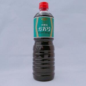 かおり1リットル 国産 調味料 うすくちしょうゆ 淡口醤油 1000ml 菱山六醤油