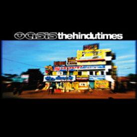 Oasis オアシス / Hindu Times 【CD Maxi】