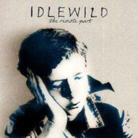 【送料無料】 Idlewild アイドルワイルド / Remote Part 輸入盤 【CD】