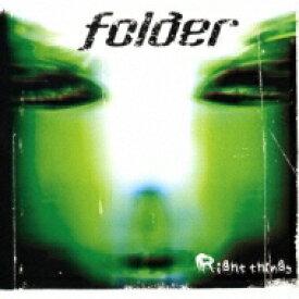 Folder (Rk) / Right Things 【CD】