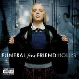 【送料無料】 Funeral For A Friend フューネラルフォーアフレンド / Hours 輸入盤 【CD】