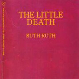 Ruth Ruth / Little Death 輸入盤 【CD】