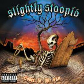 Slightly Stoopid スライトリィスチューピッド / Closer To The Sun 【CD】