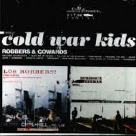Cold War Kids / Robbers & Cowards 輸入盤 【CD】