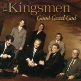 Kingsmen Quartet / Good Good God 輸入盤 【CD】