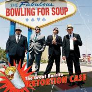 Bowling For Soup ボウリングフォースープ / Great Burrito Extortion Case: ブリトー強奪大事件 【CD】