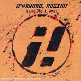 Forward Russia / Give Me A Wall 輸入盤 【CD】