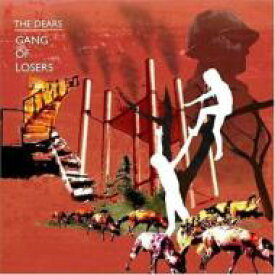 Dears / Gang Of Losers 輸入盤 【CD】