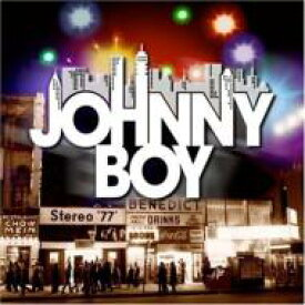 Johnny Boy / Johnny Boy 【CD】