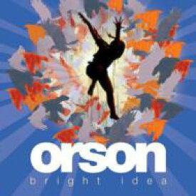 Orson / Bright Idea 輸入盤 【CD】