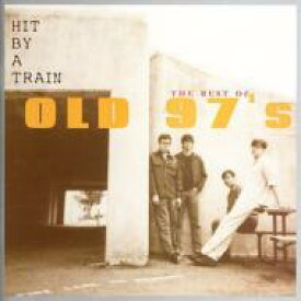 Old 97s / Best Of 輸入盤 【CD】