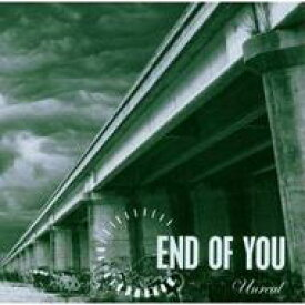 End Of You / Unreal 輸入盤 【CD】