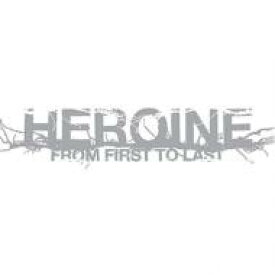 From First To Last フロムファーストトゥラスト / Heroine 輸入盤 【CD】