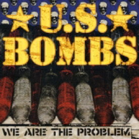 Us Bombs / We Are The Problem 【CD】