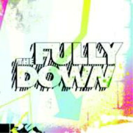 Fully Down / Don't Get Lost In A Movement 【CD】