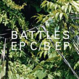 Battles (Rock) バトルス / Ep C / B Ep 輸入盤 【CD】