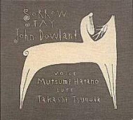 【送料無料】 Dowland ダウランド / Lute Songs: 波多野睦美(Vo)つのだたかし(Lute) 【CD】