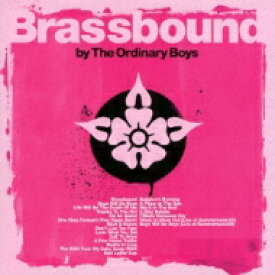 The Ordinary Boys / Brassbound 【CD】
