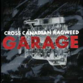 Cross Canadian Ragweed / Garage 輸入盤 【CD】