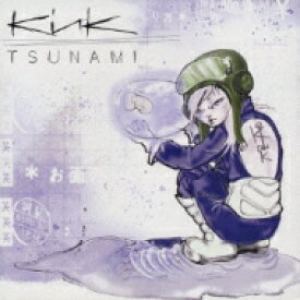 Kink / Tsunami 【CD】
