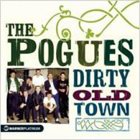 Pogues ポーグス / Dirty Old Town: Platinum Collection 輸入盤 【CD】