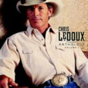Chris Ledoux / Anthology Vol.1 輸入盤 【CD】