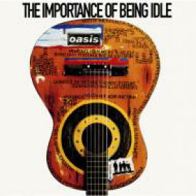 Oasis オアシス / Importance Of Being Idle 【CD Maxi】