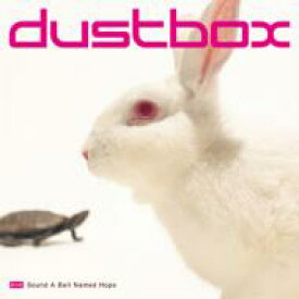 dustbox ダストボックス / Sound A Bell Named Hope 【CD】