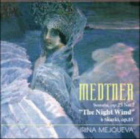 Medtner メトネル / ピアノ・ソナタ『夜の風』、6つのおとぎ話 メジューエワ 【CD】