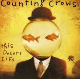 Counting Crows カウンティングクロウズ / This Desert Life 輸入盤 【CD】
