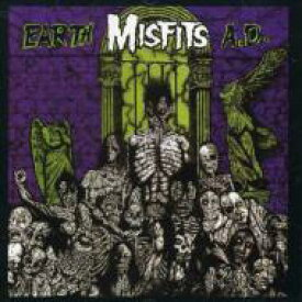Misfits ミスフィッツ / Earth Ad And Die Die My D 輸入盤 【CD】