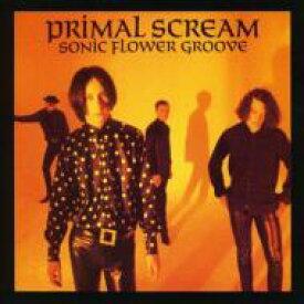 Primal Scream プライマルスクリーム / Sonic Flower Groove 輸入盤 【CD】