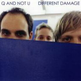 Q And Not U / Different Damage 輸入盤 【CD】