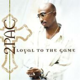 2Pac トゥパック / Loyal To The Game 輸入盤 【CD】