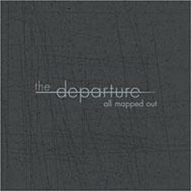 Departure (Uk) / All Mapped Out 【Copy Control CD】 輸入盤 【CDS】