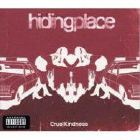 Hiding Place / Cruel Kindness 輸入盤 【CDS】