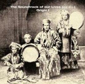 Soundtrack Of Our Lives / Origin 1 輸入盤 【CD】