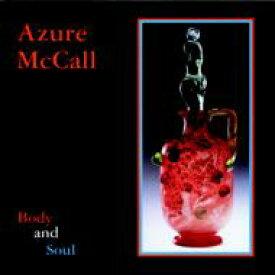 Azure Mccall / Body & Soul 【CD】