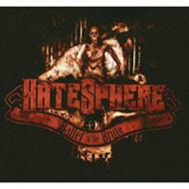 Hatesphere / Ballet Of The Brute 輸入盤 【CD】