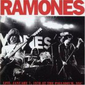 Ramones ラモーンズ / Live Nyc 1978 At The Palladiumnyc 輸入盤 【CD】