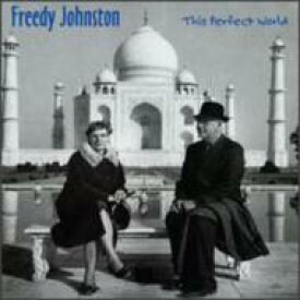 Freedy Johnston / This Perfect World 輸入盤 【CD】