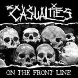 Casualties / On The Front Line 【CD】