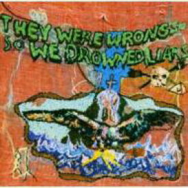 Liars / They Were Wrong So We Drowned 輸入盤 【CD】
