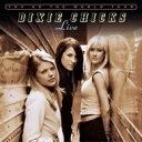 【送料無料】 Dixie Chicks ディクシーチックス / Top Of The World Tour Live 輸入盤 【CD】