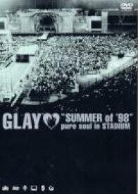 "GLAY グレイ / ""SUMMER of'98""pure soul in STADIUM 【DVD】"