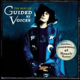 Guided By Voices ガイディドバイボイセズ / Best Of 輸入盤 【CD】