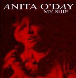 Anita O'day アニタオデイ / My Ship 輸入盤 【CD】